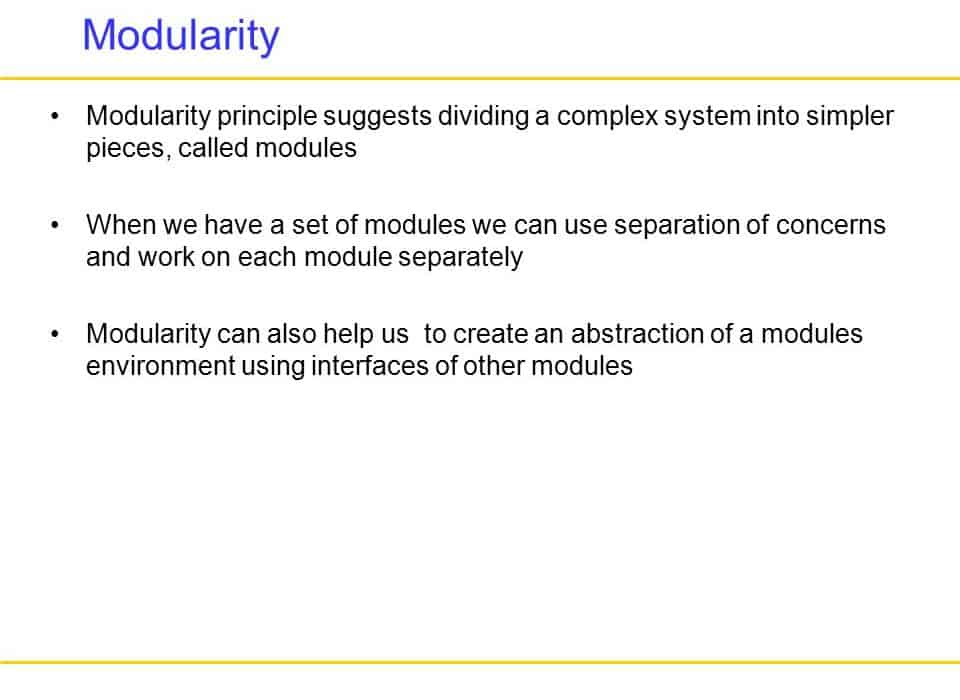 Modularity By Design – Divide and Conquer